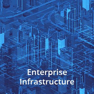 Enterprise Infrastucture