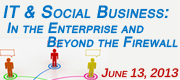 Breakfast Briefing: IT and Social Business: In the Enterprise and Beyond the Firewall